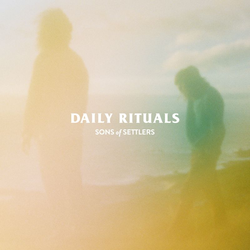 Sons of Settlers - Daily Rituals (Cover)