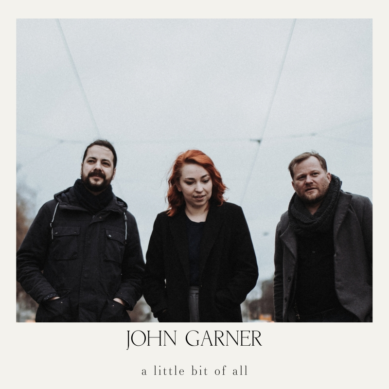 JOHN GARNER - a little bit of all (Cover)