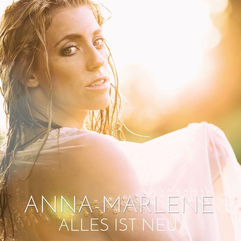 Anna-Marlene Berliner Sängerin Alles ist neu Single release