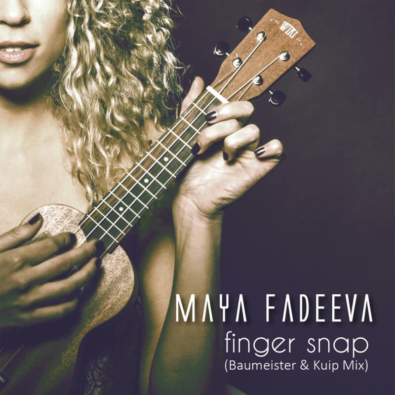 Maya Fadeeva Finger Snap Baumeister & Kuip Mix Single Release