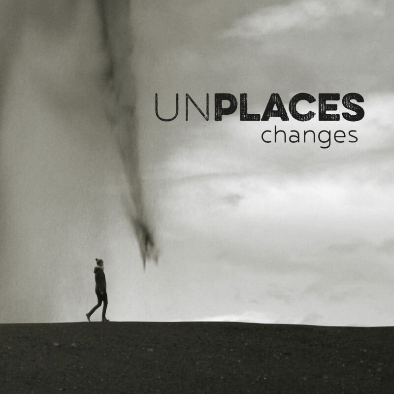 UNPLACES CHANGES Album Release