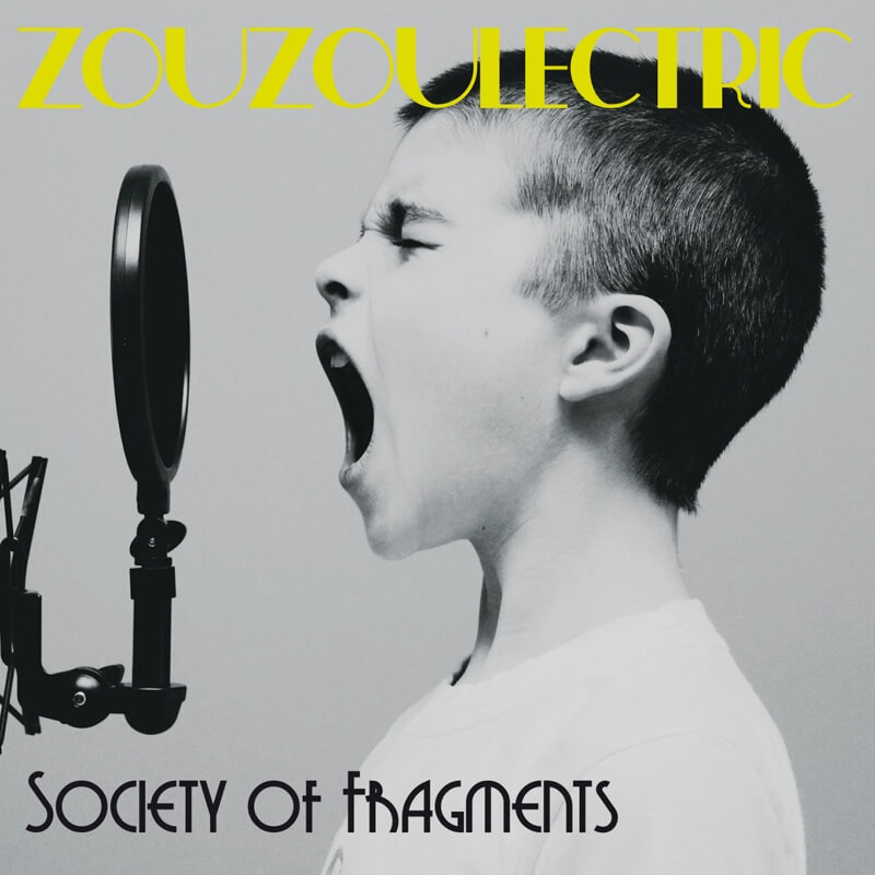 ZOUZOULECTRIC Society of Fragments Album Release