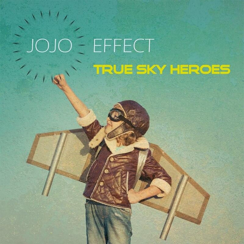 JOJO EFFECT - TRUE SKY HEROES (Nu Jazz Album)