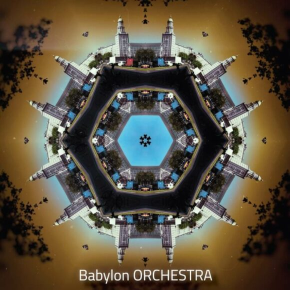 Babylon ORCHESTRA: The Exploration of new Worlds between Worlds