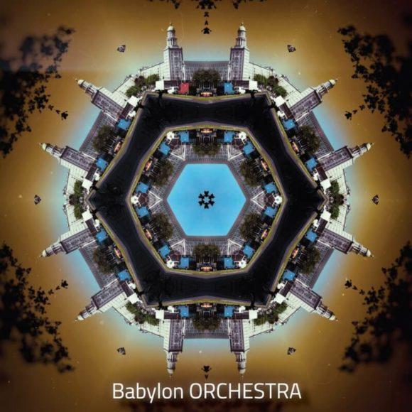 Babylon ORCHESTRA: Die Erforschung neuer Welten zwischen den Welten