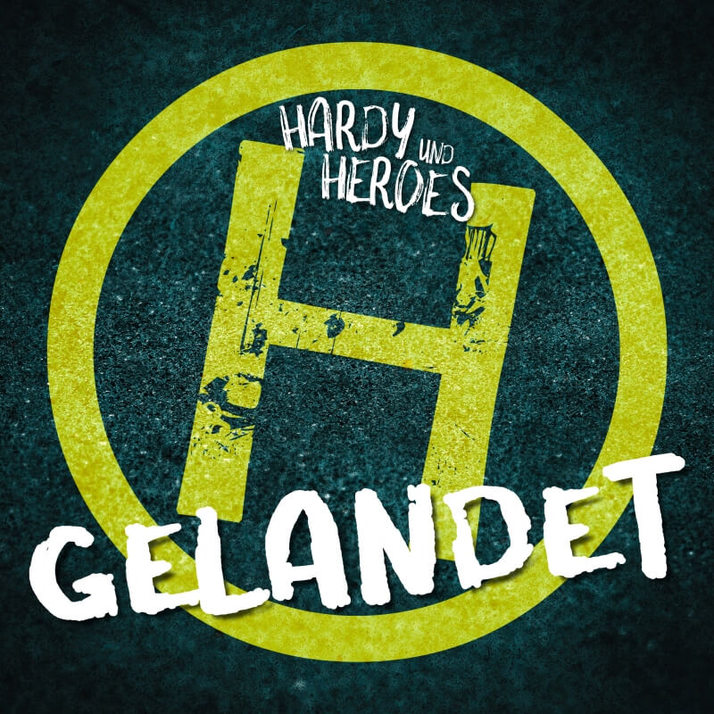 HARDY and HEROES - Gelandet (Album)